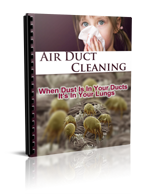 If Dust Is In Your Ducts It's In Your Lungs
